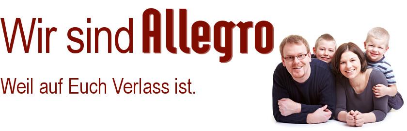 Wir sind Allegro!  Weil auf Euch Verlass ist.
